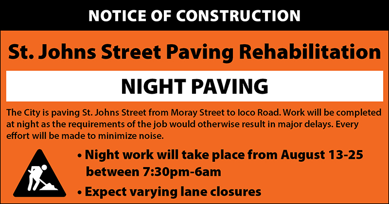 Night paving scheduled for St. Johns Street, between Moray Street to Ioco Road from Aug 13-25